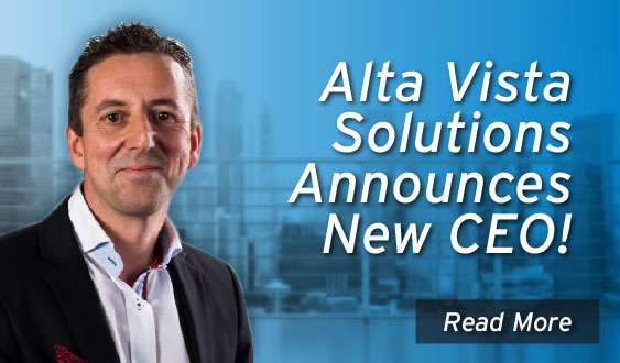 Alta Vista Solutions Announces New CEO!